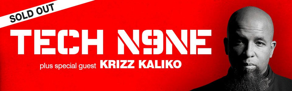 TECH N9NE (USA) With Very Special Guest Krizz Kaliko