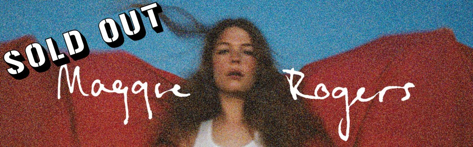 MAGGIE ROGERS With Special Guests