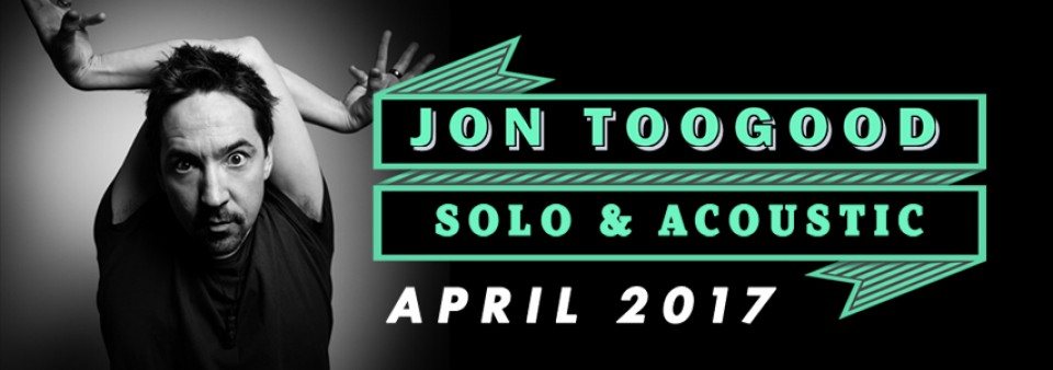 Jon Toogood | Solo & Acoustic | April 2017